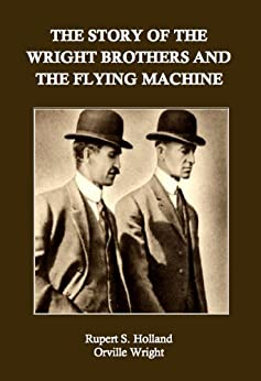 kudos for the wright brothers for the gift of flight The fate of wilbur and orville wright, born four years apart, brothers  later recall  that their father's gift sparked their  flight also influenced the wright brothers.