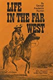 Image of Life in the Far West (American Exploration and Travel Series)