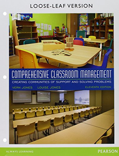 Comprehensive Classroom Management: Creating Communities of Support and Solving Problems, Enhanced Pearson eText with Loose-Leaf Version -- Access Card Package (11th Edition)