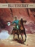 Blueberry L'intégrale, Tome 1 : Fort Navajo ; Tonnerre à l'Ouest ; L'Aigle solitaire