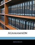 Agamamnon, Aeschylus, 1144656443