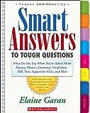 Smart Answers to Tough Questions, Elaine Garan, 0439024439