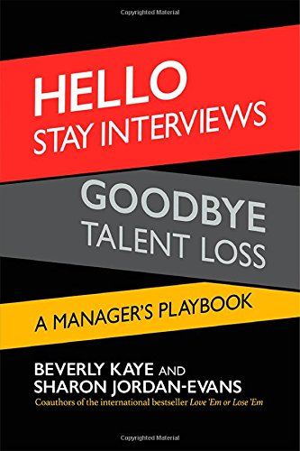Hello Stay Interviews, Goodbye Talent Loss: A Manager's Playbook