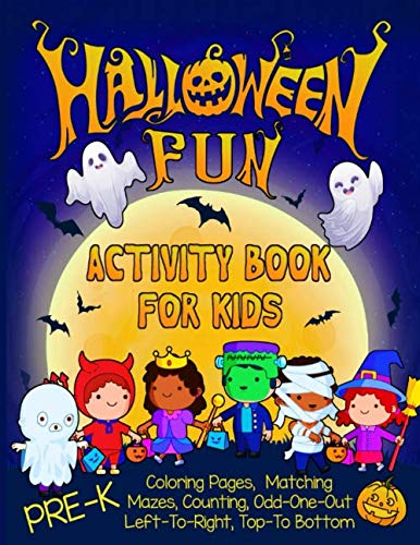 Halloween Activities For Pre K (Halloween Fun Activity Book for Kids Pre-K: A Workbook With 60 Cute Learning Games, Counting, Tracing, Coloring, Mazes, Matching and More! (Kid's Holiday Activity)