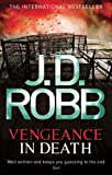 Front cover for the book Vengeance in Death by J.D. Robb