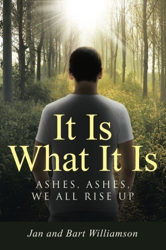 It Is What It Is: Ashes, Ashes, We All Rise Up by Jan (2015-07-22) (What Is Ash We)