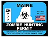 Maine Zombie Hunting Permit(Bumper Sticker)