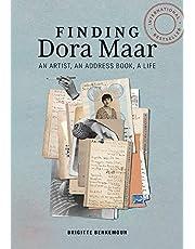 Finding Dora Maar: An Artist, an Address Book, a Life