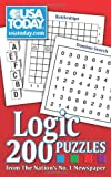 USA TODAY Logic Puzzles: 200 Puzzles from The Nation's No. 1 Newspaper (USA Today Puzzles)