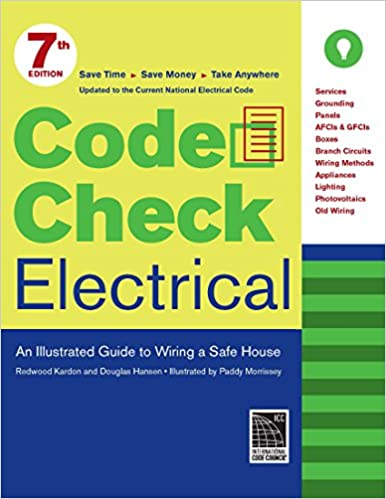 Astounding Code Check Electrical An Illustrated Guide To Wiring A Safe House Wiring Cloud Battdienstapotheekhoekschewaardnl