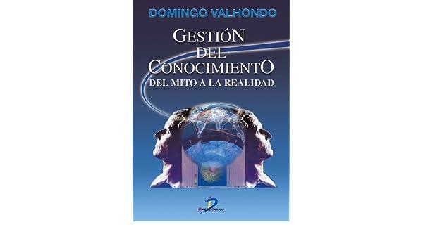 Amazon.com: Gestión del conocimiento (Spanish Edition) eBook: Domingo Valhondo Solano: Kindle Store