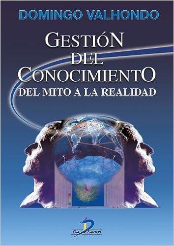 Gestión del conocimiento (Spanish Edition) 1st Edition, Kindle Edition