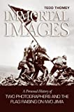 Immortal Images, Tedd Thomey, 1591148545