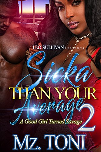 Books : Sicka Than Your Average 2: A Good Girl Turned Savage