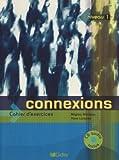 Connexions 1 (1 cahier + 1 CD audio)