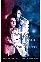 Save My Soul (The Preternaturals Book 2) Kindle Edition