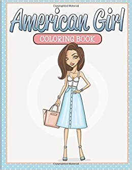 American Girl Coloring Book: Speedy Publishing LLC: 9781681459813 ...
