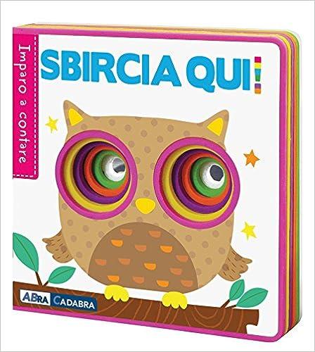 """Sbircia Qui! Imparo A Contare. Ediz. A Colori"" - por Fhiona Galloway FB2 iBook EPUB 978-8851156701"