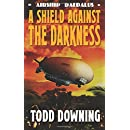 A Shield Against the Darkness (Airship Daedalus)