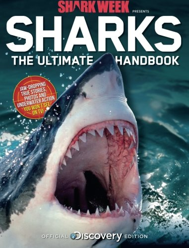 [Shark Week Presents Sharks The Ultimate Handbook] (Labs Shark)