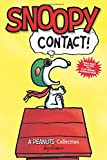 Snoopy: Contact!  (PEANUTS AMP! Series Book 5) (Peanuts Kids)