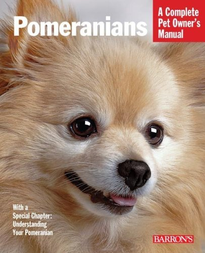 (Pomeranians (Barron's Complete Pet Owner's Manuals (Paperback)) by Joe Stahlkuppe (2010-10-01))