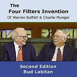 The Four Filters Invention of Warren Buffett and Charlie Munger (Second Edition) Hörbuch