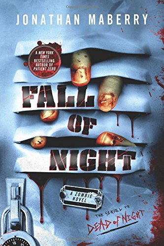 By Jonathan Maberry Fall of Night (Dead of Night Series) (First Edition) PDF