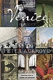 Venice, Peter Ackroyd, 0307473791