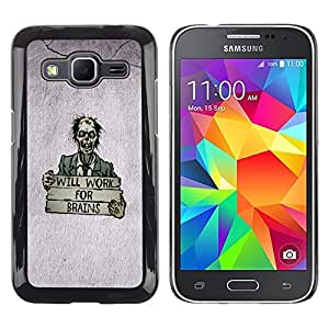 Be Good Phone Accessory // Dura Cáscara cubierta Protectora Caso Carcasa Funda de Protección para Samsung Galaxy Core Prime SM-G360 // Zombie Brain Quote Funny Cartoon Drawing Art