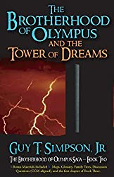 The Brotherhood of Olympus and the Tower of Dreams (The Brotherhood of Olympus Saga) (Volume 2) by Guy T. Simpson Jr. (2015-08-22)