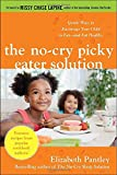 The No-Cry Picky Eater Solution, Elizabeth Pantley, 0071744363