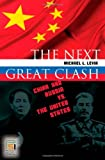 The Next Great Clash, Michael L. Levin, 0313345929