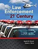 Law Enforcement in the 21st Century