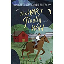 The War I Finally Won Audiobook by Kimberly Brubaker Bradley Narrated by Jayne Entwistle