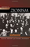 img - for Historical Dictionary of Zionism (Historical Dictionaries of Religions, Philosophies, and Movements Series) book / textbook / text book