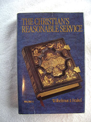 The Christian's Reasonable Service 4 volume set (4 Volume Set)