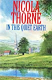 In This Quiet Earth, Nicola Thorne, 0727853015