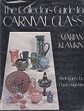 Collector's Guide to Carnival Glass, Marian Klamkin and Van Doren, 0801513960