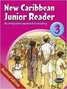 New Caribbean Junior Reader Book Three by Gregory Gordon Mordecai Pamela Gordon Grace Walker Walker David (2004-08-02)