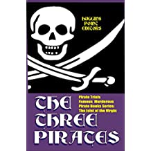 PIRATE TRIALS: The Three Pirates - Famous Murderous Pirate Books Series: The Islet of the Virgin