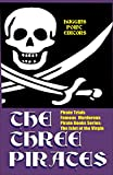 : PIRATE TRIALS: The Three Pirates - Famous Murderous Pirate Books Series: The Islet of the Virgin