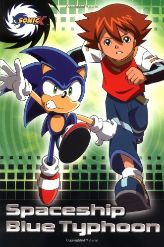 Download Spaceship Blue Typhoon (Sonic X) ebook