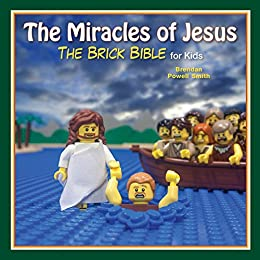 Download for free The Miracles of Jesus: The Brick Bible for Kids