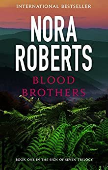 Blood Brothers: Number 1 in series (Sign of Seven Trilogy) by [Roberts, Nora]