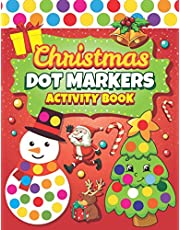Dot Markers Activity Book: Easy Guided BIG DOTS | Dot Coloring Book For Kids & Toddlers | Preschool Kindergarten Activities | Christmas Gifts for Toddlers