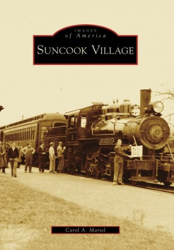 Suncook Village (Images of America: New Hampshire) by Carol Martel - New Hampshire Shopping Mall