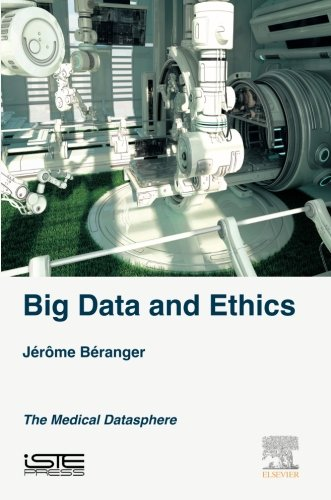 Big Data and Ethics: The Medical Datasphere
