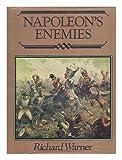 Napoleon's Enemies, Richard Warner, 0850451728