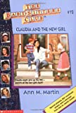 Claudia and the New Girl, Ann M. Martin, 0590251678